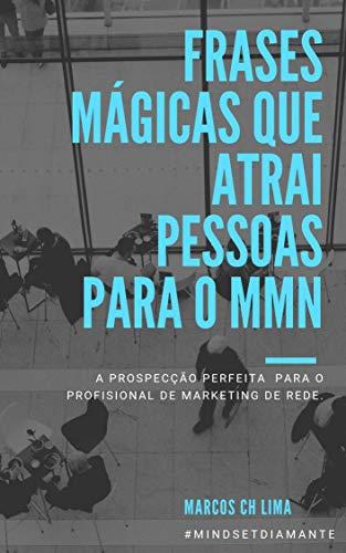 Amazoncom Frases Mágicas Para O Mmn A Prospecção