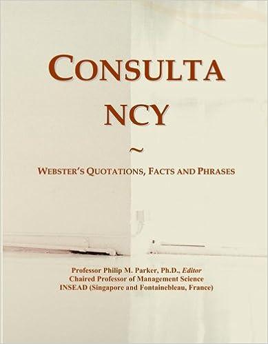 Ilmaiset ebook-lataukset matkapuhelimiin Consultancy: Webster's Quotations, Facts and Phrases B001CV9M7S PDF ePub MOBI