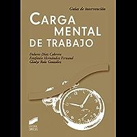 Carga mental de trabajo (Guias De Intervencion)