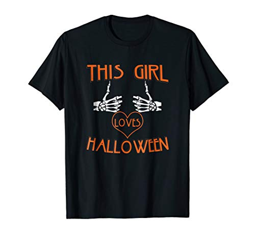 This Girl Loves Halloween Skeleton Hands Scary Funny