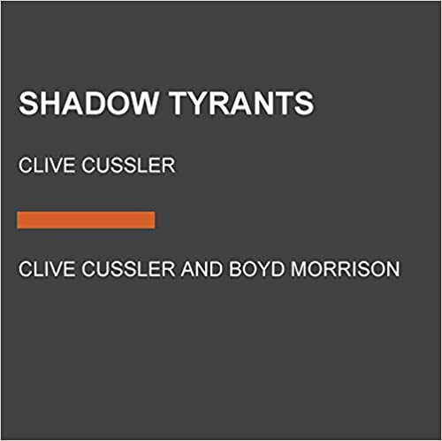 Free download shadow tyrants clive cussler the oregon files ebook shadow tyrants clive cussler the oregon files tags fandeluxe Choice Image