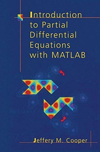 Introduction to Partial Differential Equations with MATLAB (Applied and Numerical Harmonic Analysis) (Cooper Fourier)