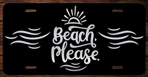 Beach, Please Vanity Front License Plate Tag KCE167 ()