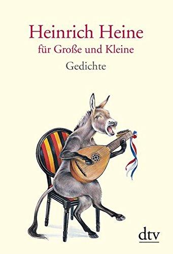 Heinrich Heine für Große und Kleine (dtv Klassik)