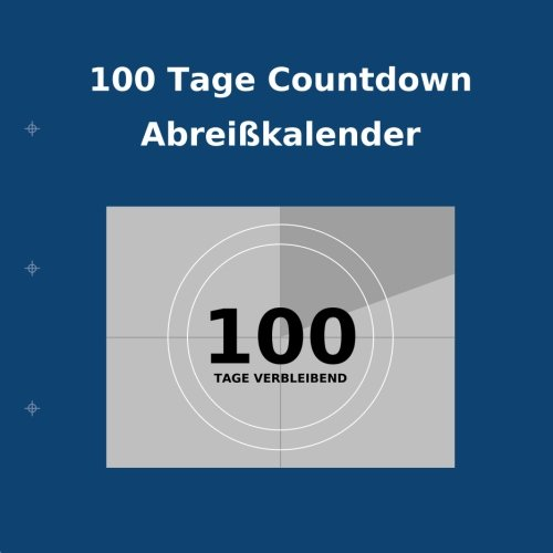 100 Tage Countdown Abreißkalender Kalender – Großdruck, 24. Dezember 2013 Buy Countdown Calendar Transcripture International 1922217557