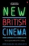 New British Cinema from 'Submarine' to '12 Years a Slave'