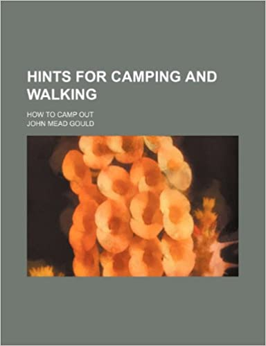 Book Hints for Camping and Walking: How to Camp Out