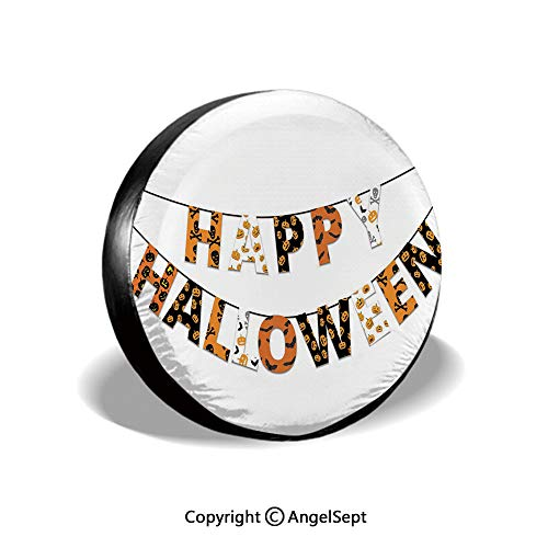 Tire Cover,Happy Halloween Banner Greetings Pumpkins Skull Cross Bones Bats Pennant Decorative,Orange Black White,for Jeep,Trailer, RV, SUV and Many Vehicle 14