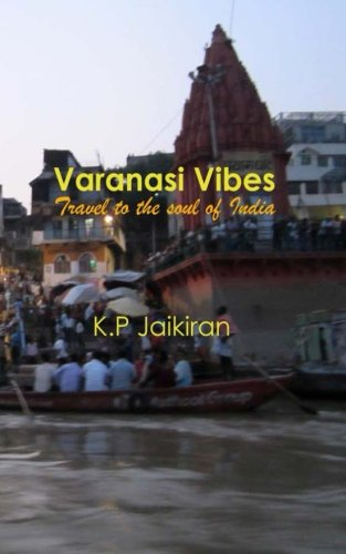 Varanasi Vibes: Travel to the soul of India