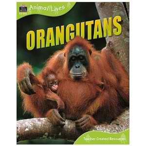 - Orangutans (QEB Animal Lives)