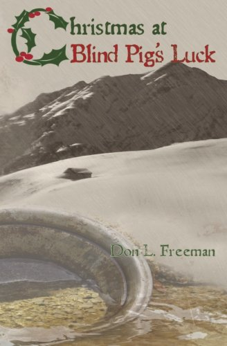 Download Christmas at Blind Pig's Luck: A Novel of the Gold Camps pdf