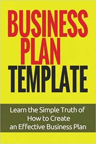Business plan template learn the simple truth of how to create an business plan template learn the simple truth of how to create an effective business plan the millionaires club 9781543009880 amazon books friedricerecipe Gallery