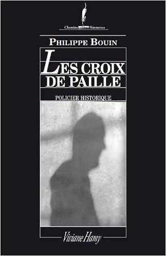 Les croix de paille - Bouin Philippe