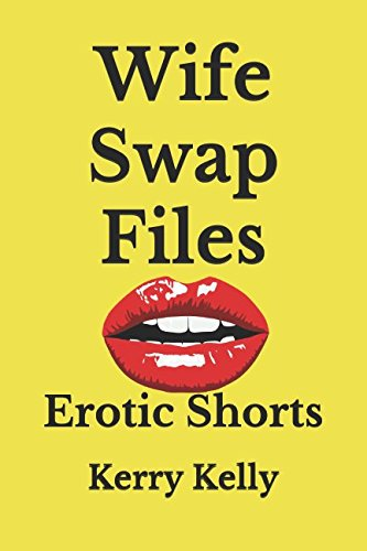 Wife Swap Files: Erotic Shorts