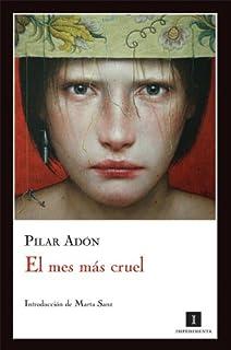 El mes más cruel (Spanish Edition)