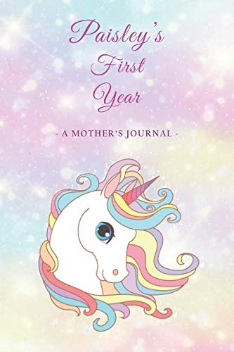 (Paisley's First Year: A Mother's Journal)
