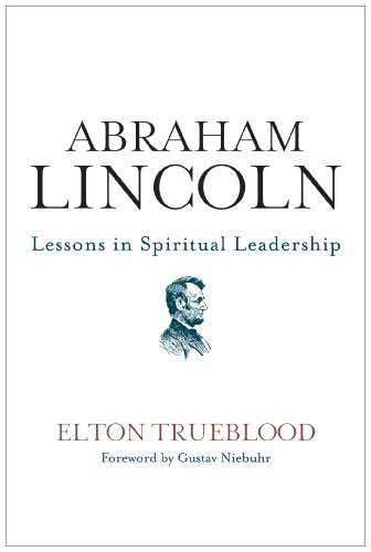 Abraham Lincoln: Lessons in Spiritual Leadership cover