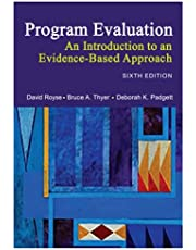 Program Evaluation: An Introduction to an Evidence-Based Approach 6th Edition