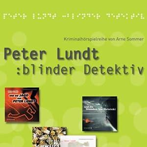 Peter Lundt (Folge 5 - 8) Hörspiel