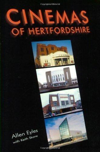 The Cinemas of Hertfordshire by Allen Eyles (2002-11-26)