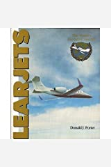 Learjets: The World's Executive Aircraft Paperback