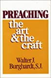 Preaching: The Art and the Craft