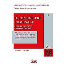 Il consigliere comunale (DIRITTO AMMINISTRATIVO E DEGLI ENTI LOCALI Vol. 8) (Italian Edition)