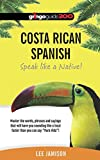 Costa Rican Spanish: Speak like a