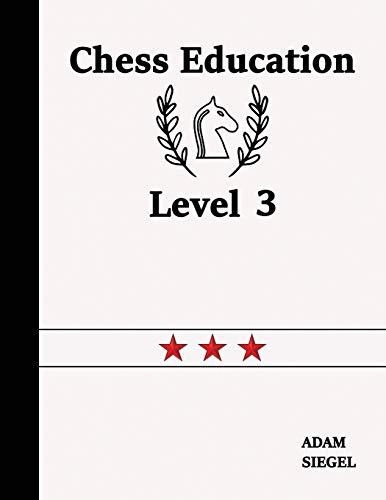 Chess Education Level 3