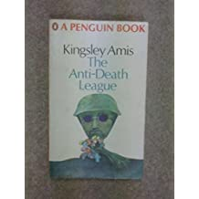 The Anti-death League by Kingsley Amis (1975-11-30)