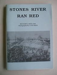 STONES RIVER RAN RED (Civil War Battle)