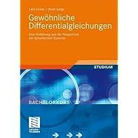 Gewöhnliche Differentialgleichungen: Eine Einführung aus der Perspektive der dynamischen Systeme (Bachelorkurs Mathematik) (German Edition)
