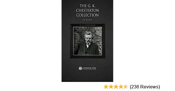 The GK Chesterton Collection [50 Books]
