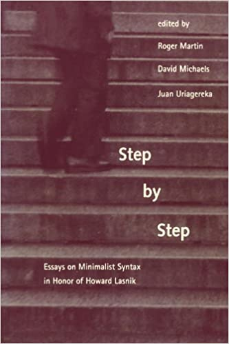 Step by step : essays on minimalist syntax in honor of Howard Lasnik
