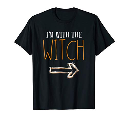 I'm With The Witch Halloween Last Minute Costume Shirt