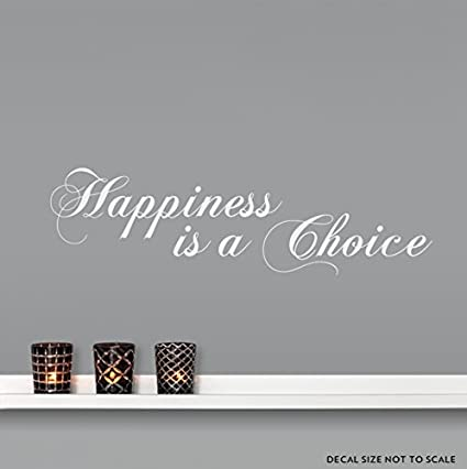 Amazoncom Happiness Is A Choice Wall Quote Decal White 24 Wide X
