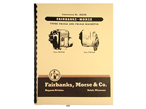 Fairbanks Morse Magneto Instruct & Parts Manual for FM-K4A & FM-K4B Mags