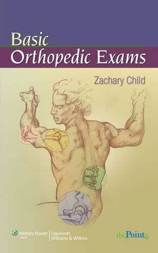 Basic Orthopedic Exams (Child, Basic Orthopedic Exam)