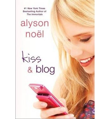 Kiss & Blog (St. Martin's Griffin) (Paperback) - Common PDF