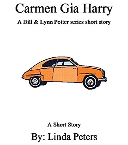 Download online Carmen Gia Harry (A Bill & Lynn Potter series short story Book 30) PDF, azw (Kindle), ePub