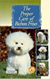 The Proper Care of Bichon Frises