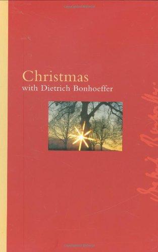 Christmas With Dietrich Bonhoeffer (Bonhoeffer Gift Books)