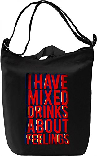 I Have Mixed Drinks About Feelings Borsa Giornaliera Canvas Canvas Day Bag| 100% Premium Cotton Canvas| DTG Printing|