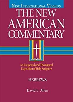 Hebrews: 35 (The New American Commentary) by [Allen, David L.]