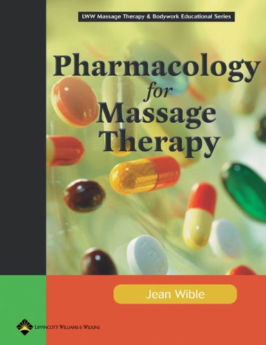 Pharmacology for Massage Therapy (Basic Massage Therapy)