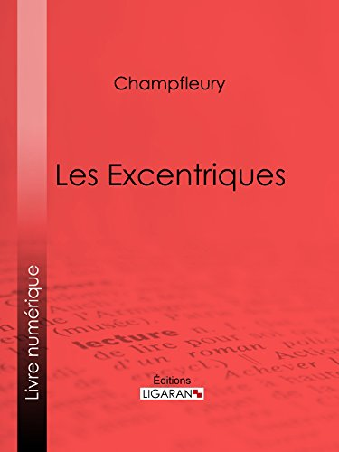 Les Excentriques (French Edition)