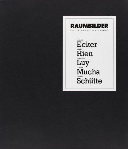 Descargar Libro Raumbilder: Cinco Escultores Alemanes En Madrid Desconocido