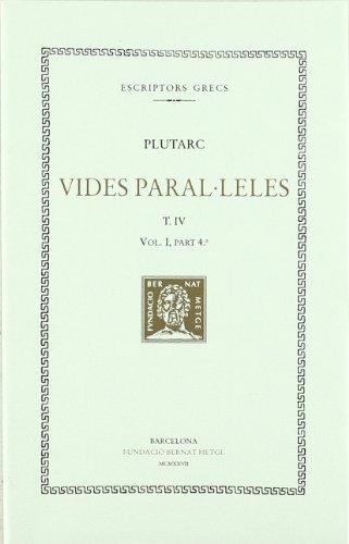 Price comparison product image Vides paral·leles,  vol. IV: Pèricles i Fabi Màxim. Nícias Crassus (Bernat Metge (rústica))