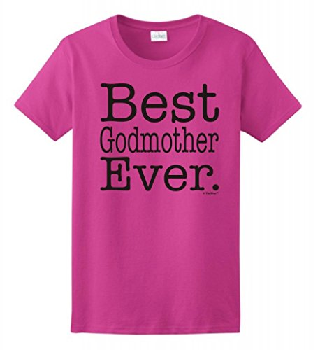 Best Godmother Ever Ladies T Shirt