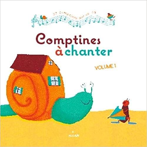Comptines à chanter. Volume 1, avec CD audio